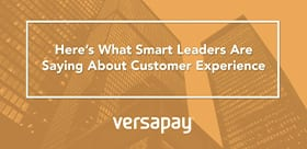 Voice of Our Customers: Improving the Invoicing Experience with Versapay