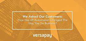 Voice of Our Customers: AR Automation